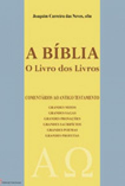 A Bíblia - O Livro dos Livros I