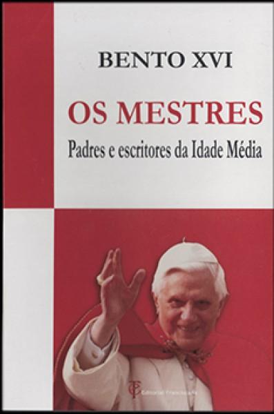 OS MESTRES - Padres e Escritores da Idade Média