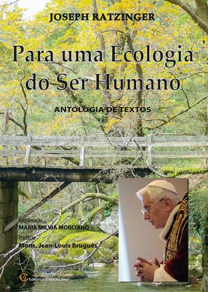 Por uma Ecologia do Ser Humano