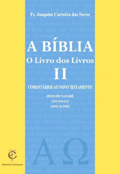 A Bíblia - O Livro dos Livros II