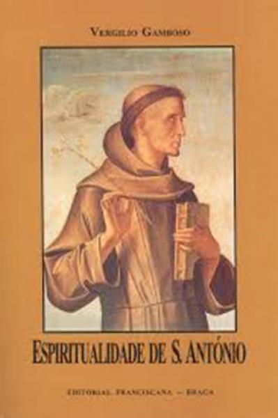 Espiritualidade de Santo António - Vergilio Gamboso