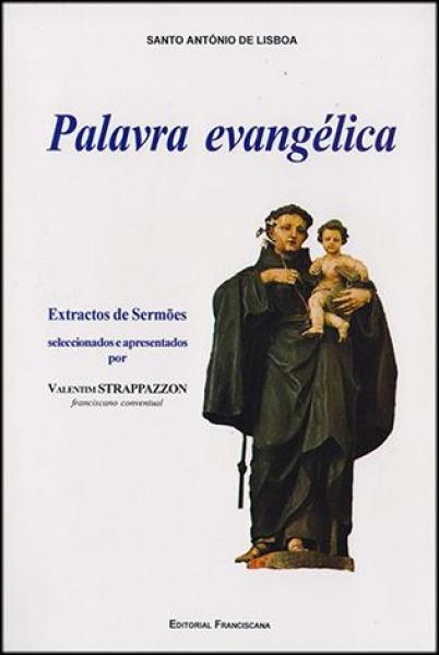 Santo António de Lisboa - PALAVRA EVANGELICA