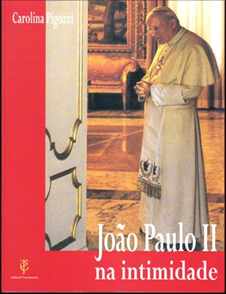 João Paulo II na Intimidade de Carolina Pigozzi