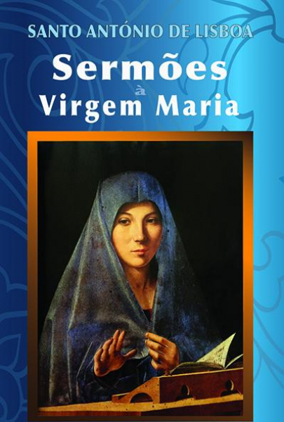 SERMÕES À VIRGEM MARIA